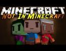 Not In Minecraft Mod for Minecraft 1.4.5
