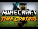 [1.7.10] Time Control Remote Mod Download