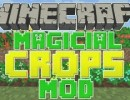 [1.5.2] Magical Crops Mod Download