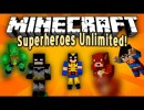 [1.6.2] Superheroes Unlimited Mod Download