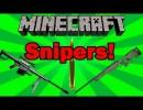 [1.4.7/1.4.6] Sniper Mod Download