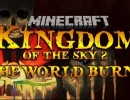 Kingdom of the Sky 2 Map – The World Burns Download