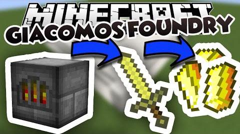 Giacomos Foundry Mod